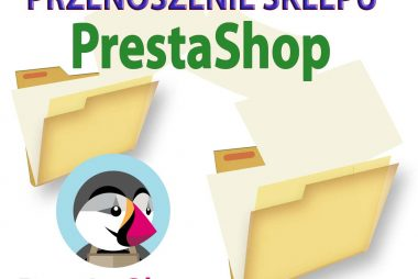 Jak przenieść PrestaShop (migracja sklepu)